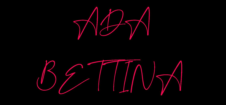 Schriftzug Bettina & Ada